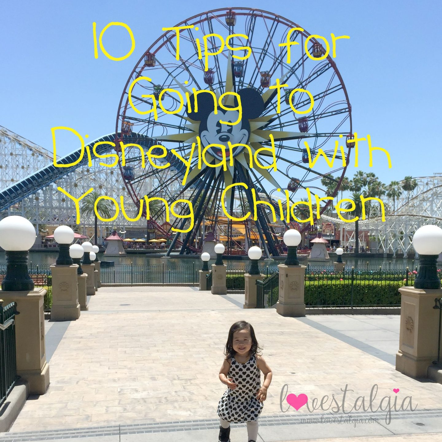 10 Tips for Going to Disneyland with Young Children