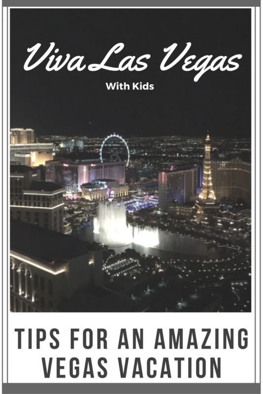 Tips for a Family Friendly Vegas Vacation