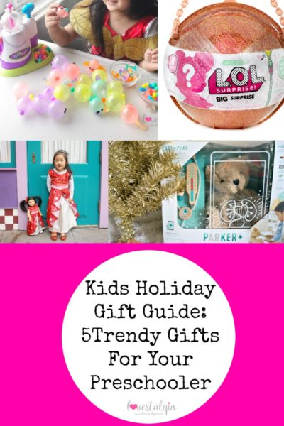 Christmas Gift Guide 2017 Preschool Gifts Trendy Gifts Hottest Toys
