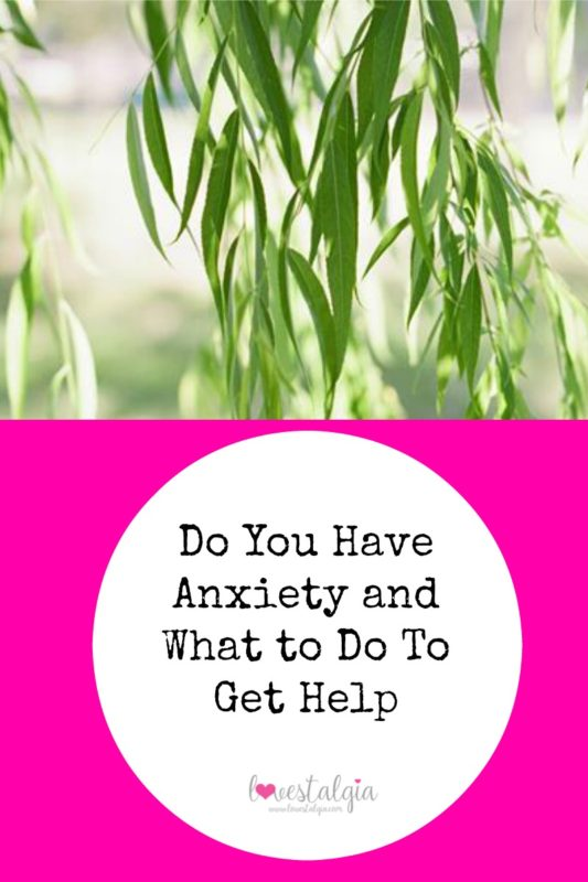 anxiety blog post, ways to get help